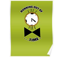 Running out of time! Poster