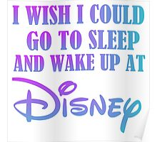 WISH I COULD WAKE UP Poster