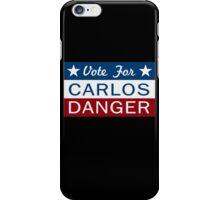 Vote Carlos Danger iPhone Case/Skin