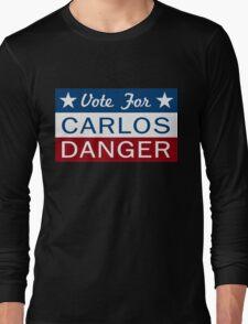 Vote Carlos Danger Long Sleeve T-Shirt