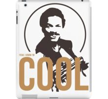 Yeah, I know I'm cool - cutout iPad Case/Skin