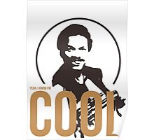 Yeah, I know I'm cool - cutout Poster