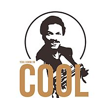 Yeah, I know I'm cool - cutout Photographic Print