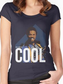Yeah, I know I'm cool - colour Women's Fitted Scoop T-Shirt