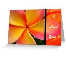 I Love You ! Greeting Card