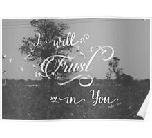 I will Trust in You Poster
