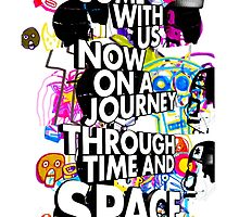 Come With Us Now On A Journey Through Time And Space (Colour) by ador