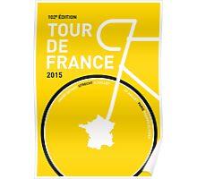 MY TOUR DE FRANCE MINIMAL POSTER 2015 Poster