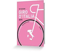 MY GIRO D'ITALIA MINIMAL POSTER 2015 Greeting Card