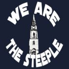 We Are The Steeple by David Cumming