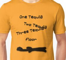 One Tequila Unisex T-Shirt