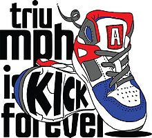 Triumph is Kick Forever Photographic Print