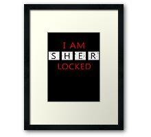 I Am Sherlocked - Sherlock Holmes Framed Print