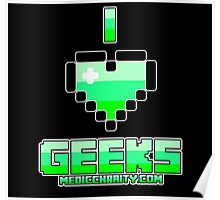 I <3 Geeks - Medic Poster