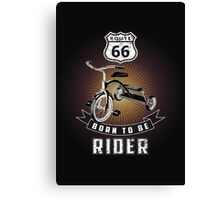 born to be rider Canvas Print