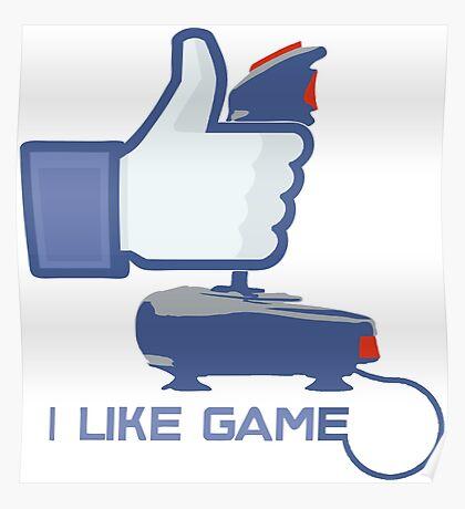 I Like Game - Facebook Poster