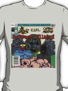 Between Villains T-Shirt