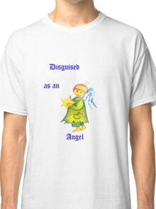 Disguised As An Angel Classic T-Shirt