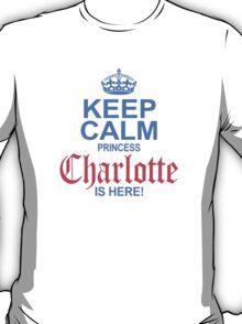 Princess Charlotte is Here T-Shirt