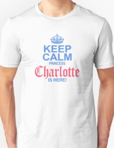 Princess Charlotte is Here T-Shirt