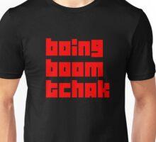 boing boom tchak Unisex T-Shirt