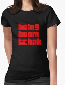 boing boom tchak Womens Fitted T-Shirt