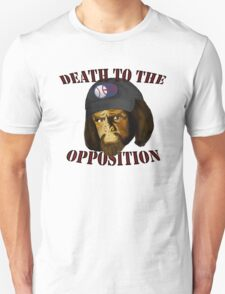 Death to the Opposition T-Shirt