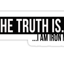 Iron Man - The Truth Is Sticker