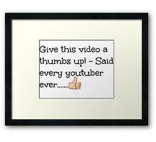 Youtubers!  Framed Print