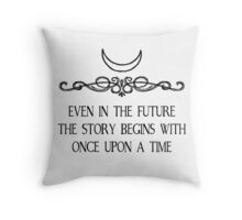 Even in the Future... Throw Pillow