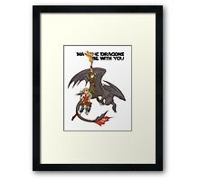 May the Dragons Be With You Framed Print