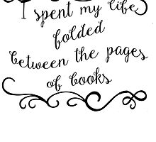 Folded Between the Pages by onlybylaura