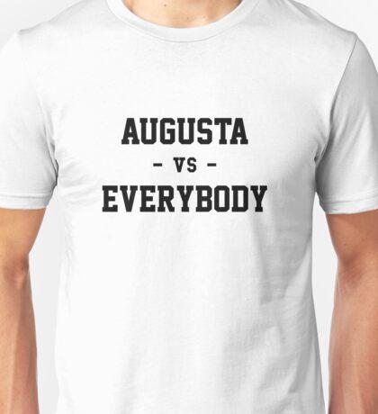 Augusta vs Everybody Unisex T-Shirt