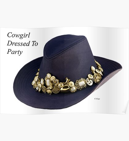 Cowgirl Dressed To Party! Poster