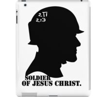 2TIMOTHY 2:3 SOLDIER OF JESUS CHRIST iPad Case/Skin
