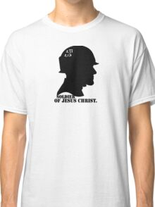 2TIMOTHY 2:3 SOLDIER OF JESUS CHRIST Classic T-Shirt