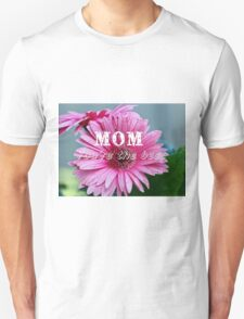 Mother's day Unisex T-Shirt