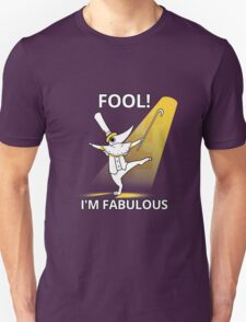 Fool i´m fabulous T-Shirt