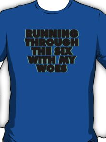 WithMyWoes (Bold) T-Shirt