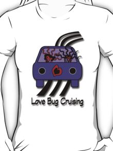 Love Bug Cruising T-Shirt