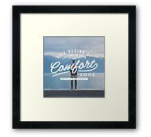 Comfort Zone Framed Print