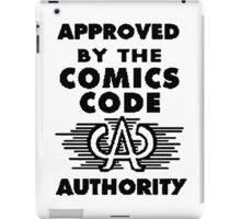 Approved By The Comics Code iPad Case/Skin