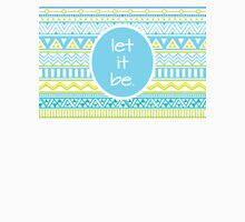 Let It Be- Aztec Pattern Womens Fitted T-Shirt