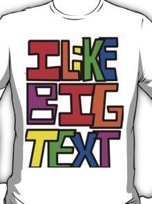 Big Text Tee  T-Shirt