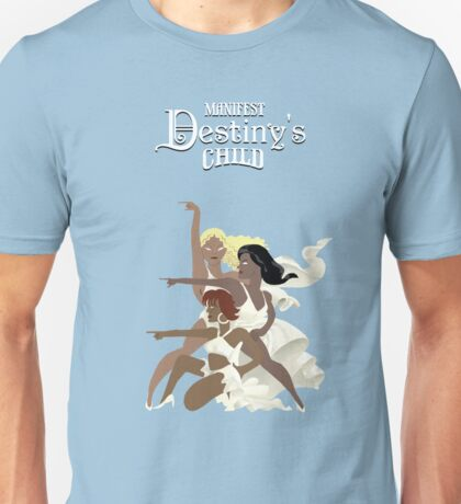 Manifest Destiny's Child Unisex T-Shirt