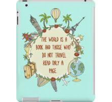 Travel quote desgin iPad Case/Skin