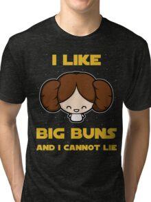 I like big buns Tri-blend T-Shirt