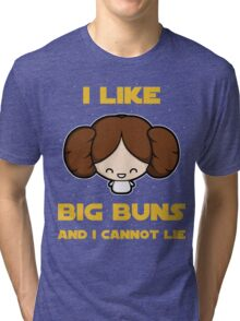 I like big buns Tri-blend T-Shirt