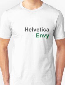 Helvetica Envy T-Shirt
