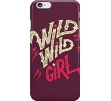 Wild Wild Girl iPhone Case/Skin